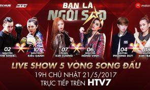 Be A Star - Bạn Là Ngôi Sao (Liveshow 5: Song Đấu)