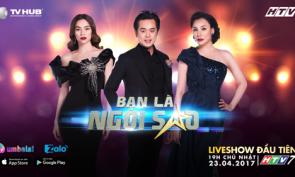 Be A Star - Bạn Là Ngôi Sao (Liveshow 1 BeAStar)
